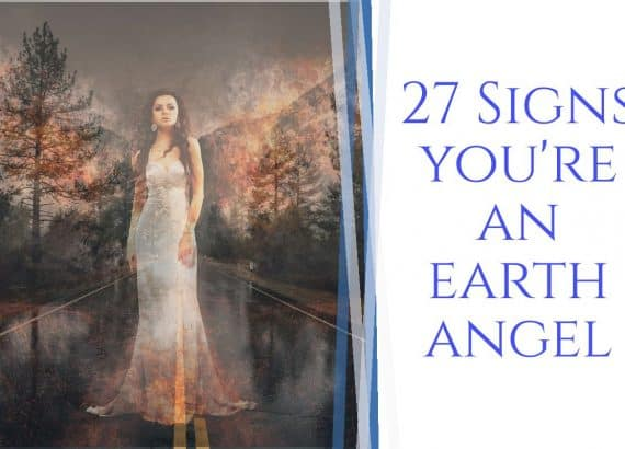 signs your an earth angel