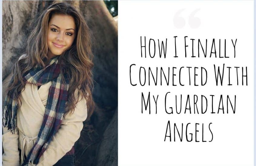 How I Finally Connected With My Guardian Angels