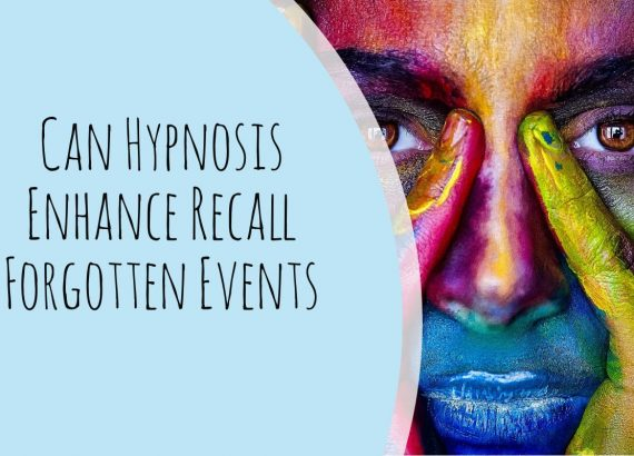 Can Hypnosis Enhance Recall Forgotten Events