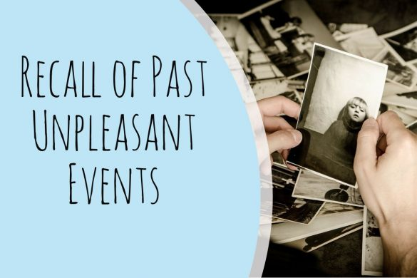 Recall of Past Unpleasant Events
