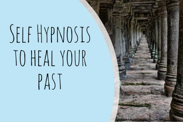 self hypnosis to heal your past