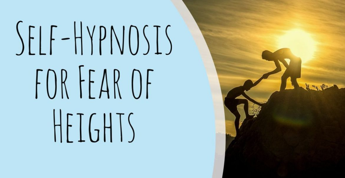 Self-Hypnosis for Fear of Heights