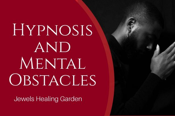 Hypnosis and Mental Obstacles