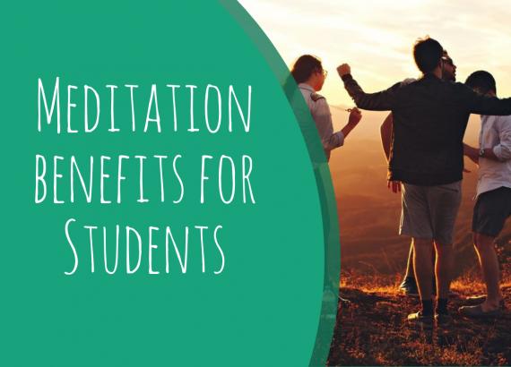 meditation benefits for students