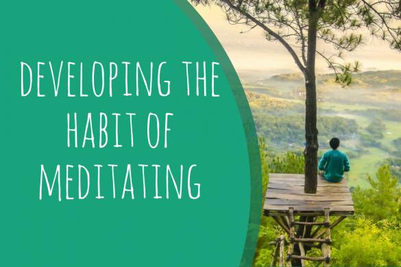 developing the habit of meditating