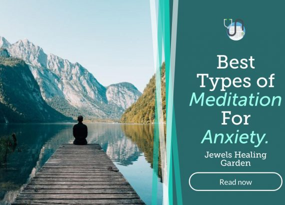Best Types of {Meditation} For {Anxiety.}