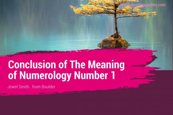 Conclusion of The Meaning of Numerology Number 1