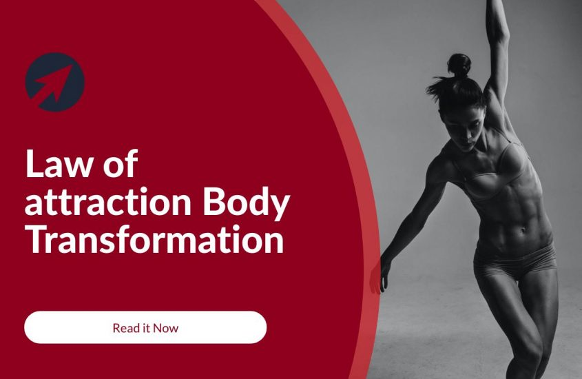 Law of attraction Body Transformation