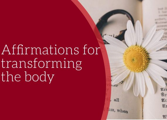 Affirmations for transforming the body