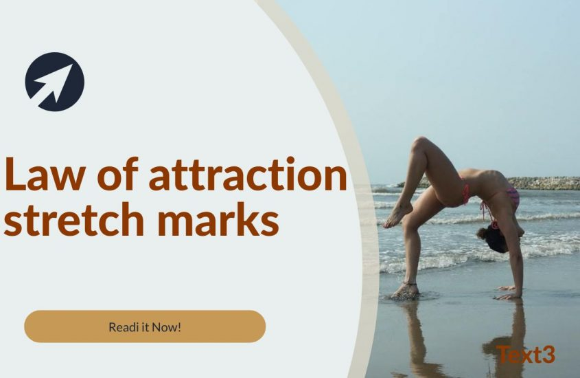 law of attraction stretch marks