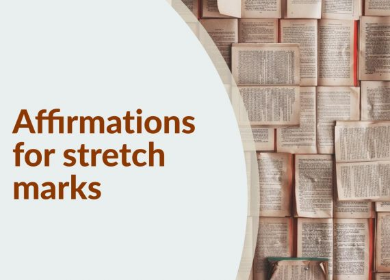 Affirmations for stretch marks