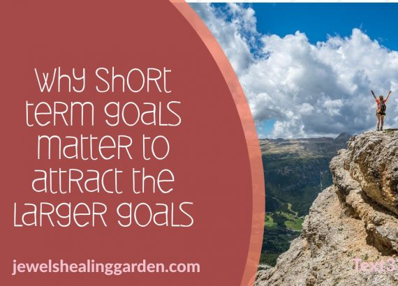Why Short term goals matter to attract the larger goals