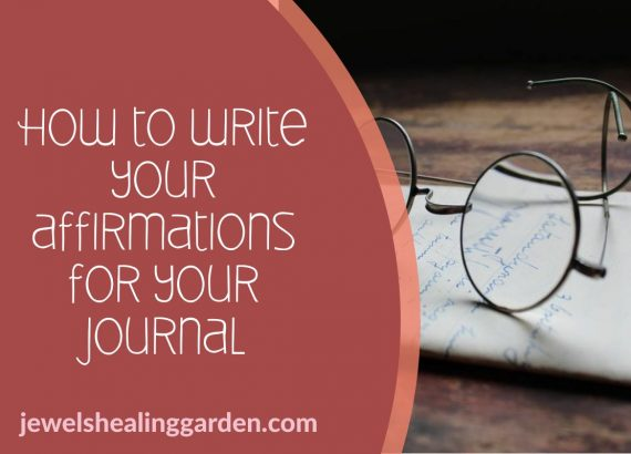 How to write your affirmations for your journal