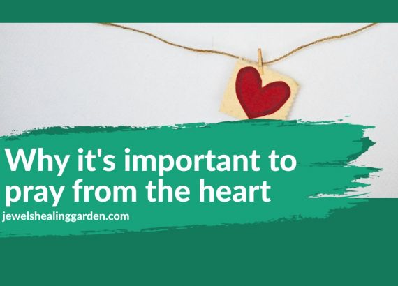 Why it's important to pray from the heart