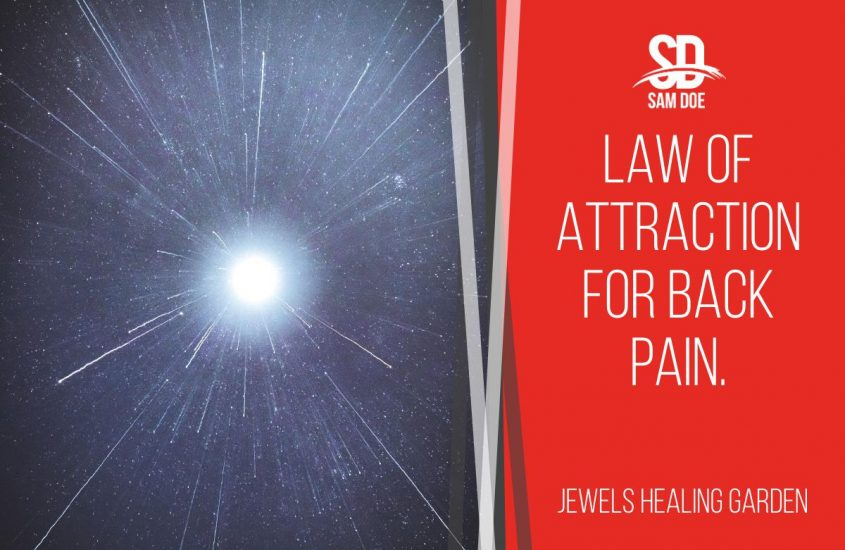 Law of Attraction for Back Pain