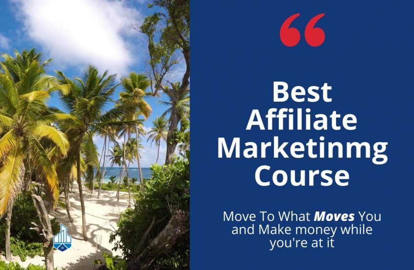 Best affiliate marketing course