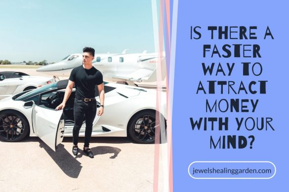Is there a faster way to attract money with your mind?